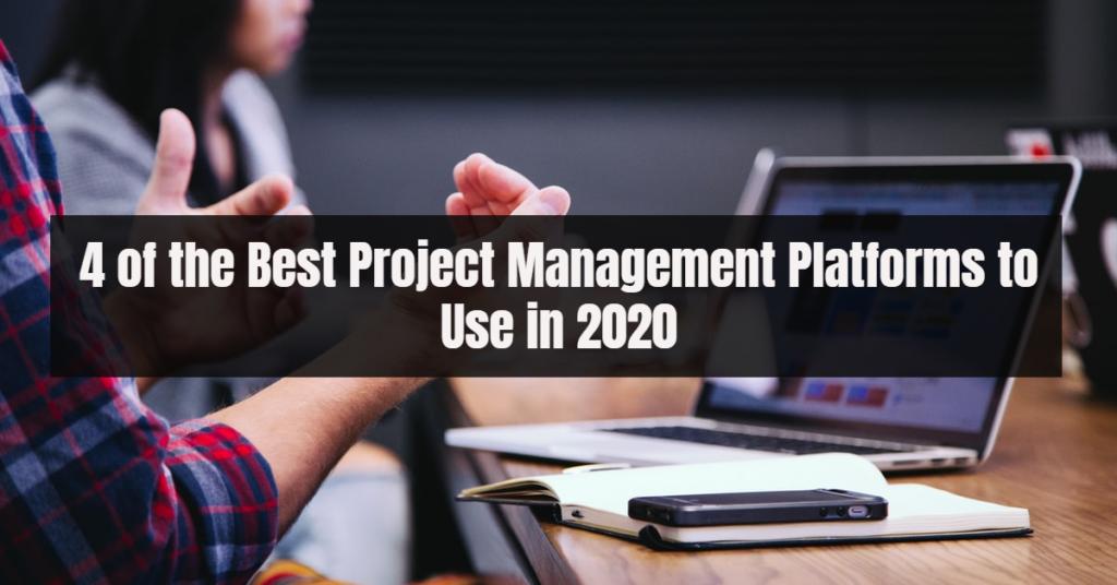 top four project management platforms